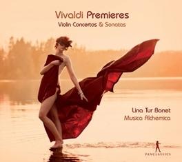 PREMIERES:VIOLIN.. .. CONCERTOS & SONATAS//MUSICA ALCHEMICA/LISA TUR BONET A. VIVALDI, CD