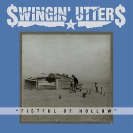 FISTFUL OF HOLLOW SWINGIN' UTTERS, CD