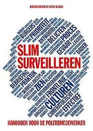 Slim surveilleren handboek voor de politiemedewerker, Bakker, Jeroen, Paperback