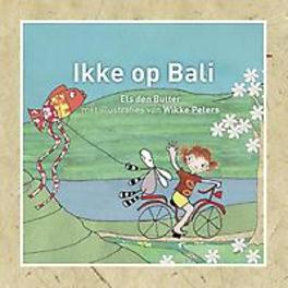 Ikke op Bali Ikke op reis, Els den Butter, Hardcover