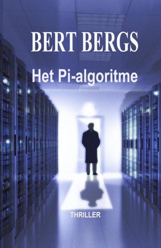 Het Pi-algoritme Bert Bergs, Paperback