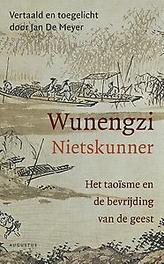 Wunengzi(Nietskunner) Het taoïsme en de bevrijding van de geest, Jan De Meyer, Paperback