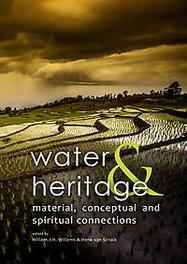 Heritage and water material, conceptual and spiritual connections, Willem Willems, Paperback