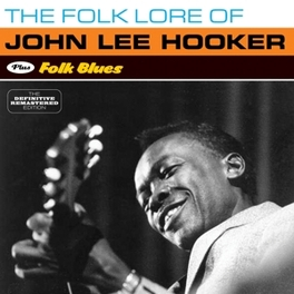 FOLKLORE OF/FOLK BLUES PLUS 4 BONUS TRACKS // 24-BIT DIG.REM JOHN LEE HOOKER, CD
