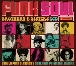 FUNK SOUL BROTHERS &.. .. SISTERS V/A, CD