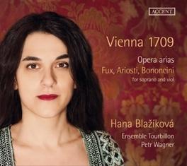 VIENNA 1709:OPERA ARIAS ENSEMBLE TOURBILLON/PETR WAGNER//FUX/ARIOSTI/BONONCINI Blazikova, Hana, CD