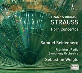 HORN CONCERTOS FRANKFURT RADIO S.O./SEBASTIAN WEIGLE STRAUSS, F. & R., CD