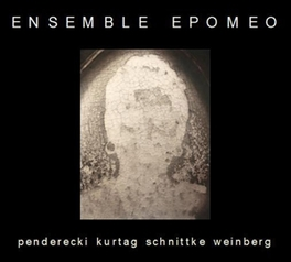 WORKS BY KURTAG, PENDEREC ENSEMBLE EPOMEO, CD