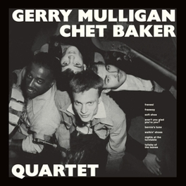 QUARTET LTD.AUDIOPHILE VINYL/ + 9 BONUS TRACKS MULLIGAN, GERRY & CHET BAKER, Vinyl LP