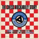 CHESS ROCKABILLY STORY