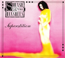 SUPERSTITION-REMAST/EXPAN INCL. 3 BONUS TRACKS SIOUXSIE & THE BANSHEES, CD