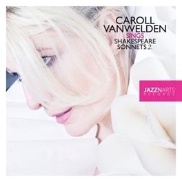 SHAKESPEARE SONNETS 2 CAROLL VANWELDEN, CD