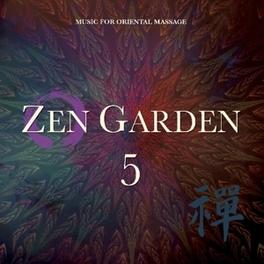 ZEN GARDEN 5 MUSIC FOR ORIENTAL MASSAGE STUART MICHAEL, CD