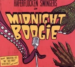 MIDNIGHT BOOGIE HAFERFLOCKEN SWINGERS, CD