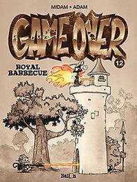 GAME OVER 12. ROYAL BARBEQUE GAME OVER, Midam, Paperback