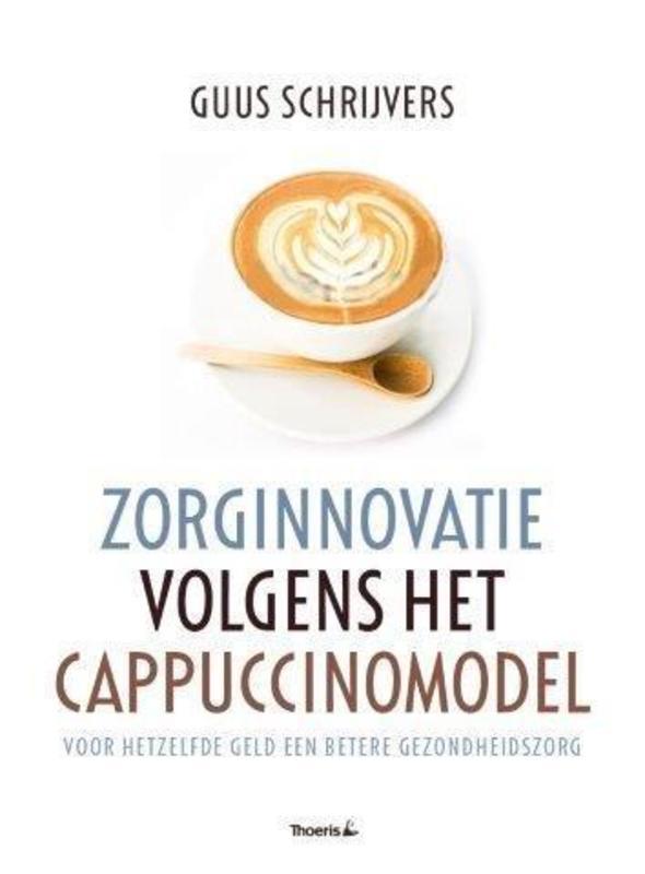 Zorginnovatie volgens het cappuccinomodel