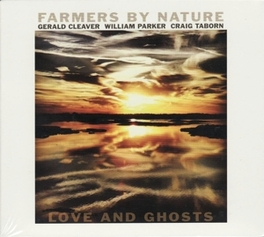 LOVE AND GHOSTS FARMERS BY NATURE, CD