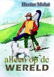 Alleen op de wereld Malot, Hector, Paperback