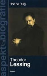 Theodor Lessing aspekt biografie, Rob de Ruig, Paperback