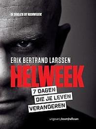 Helweek 7 dagen die je leven veranderen, Larssen, Erik Bertrand, Paperback