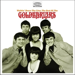 WALKIN' DOWN THE LINE:.. .. THE BEST OF THE GOLDEBRIARS GOLDEBRIARS, CD