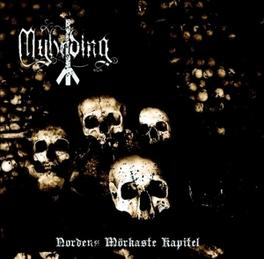 NORDENS MORKASTE KAPITEL MYHRDING, CD