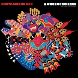 A WORD OF SCIENCE 2LP GATEFOLD NIGHTMARES ON WAX, Vinyl LP