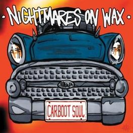 CARBOOT SOUL 2LP GATEFOLD NIGHTMARES ON WAX, Vinyl LP