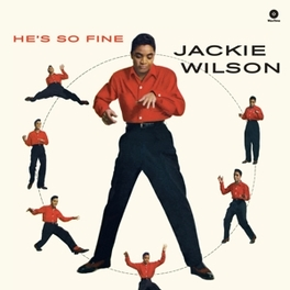 HE'S SO FINE-HQ/BONUS TR- INCL. 2 BONUS TRACKS JACKIE WILSON, LP