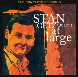 AT LARGE - THE COMPLETE.. .. SESSIONS - PLUS 9 BONUS TRACKS GETZ, STAN -QUARTET-, CD