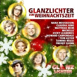 GLANZLICHTER ZUR WEIHNACHTSZEIT V/A, CD