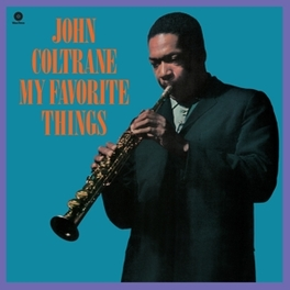 MY FAVORITE THINGS -HQ- 1 BONUS TRACK/180GR. JOHN COLTRANE, LP