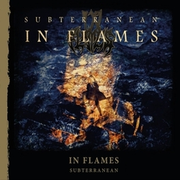 SUBTERRANEAN -REISSUE- RE-ISSUE 2014 IN FLAMES, CD