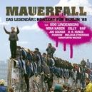 MAUERFALL -BERLIN '89 DAS LEGENDARE KONZERT FUR BERLIN '89
