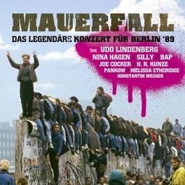 MAUERFALL -BERLIN '89 DAS LEGENDARE KONZERT FUR BERLIN '89 V/A, CD