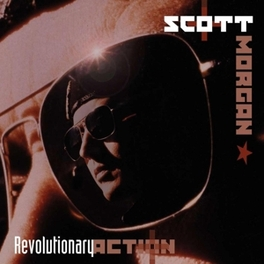 REVOLUTIONARY ACTION *COMPILATION FROM 'SONIC RENDEZVOUS BAND' SINGER* SCOTT MORGAN, CD