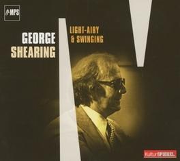 LIGHT, AIRY & SWINGING GEORGE SHEARING, CD