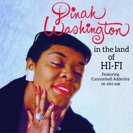 IN THE LAND OF.. .. HI-FI/UNFORGETTABLE - 2 ON 1CD + 4 BONUS TRACKS DINAH WASHINGTON, CD