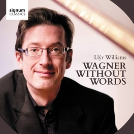 WAGNER WITHOUT WORDS WILLIAMS R. WAGNER, CD