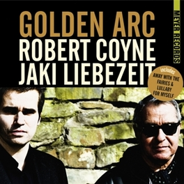 GOLDEN ARC AUDIOPHILE VINYL COYNE, ROBERT & JAKI LIEB, Vinyl LP