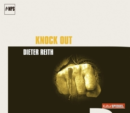 KNOCK OUT Reith, Dieter, CD