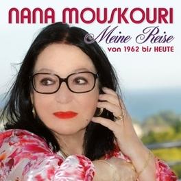 MEINE REISE VON 1962.. .. HEUTE NANA MOUSKOURI, CD
