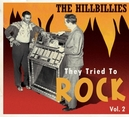 HILLBILLIES:THEY.. VOL.2 .. TO ROCK VOL.2 // 72PG. BOOKLET