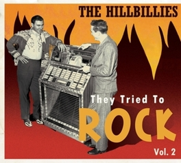 HILLBILLIES:THEY.. VOL.2 .. TO ROCK VOL.2 // 72PG. BOOKLET Various Artists, CD