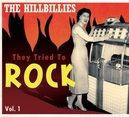 HILLBILLIES:THEY.. VOL.1 .. TO ROCK VOL.1 // 72PG. BOOKLET