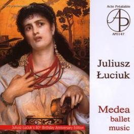 MEDEA ZESPOL SOLISTOW INSTR. J. LUCIUK, CD