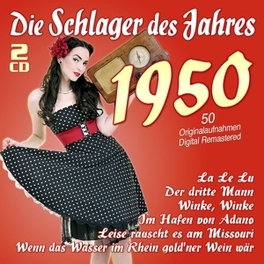DIE SCHLAGER DES JAHRES50 .. 1950 V/A, CD