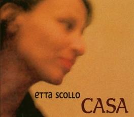 CASA ETTA SCOLLO, CD