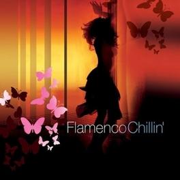 FLAMENCO CHILLIN' 1 V/A, CD