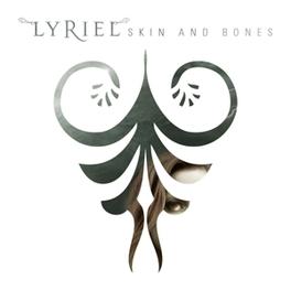 SKIN AND BONES LYRIEL, CD